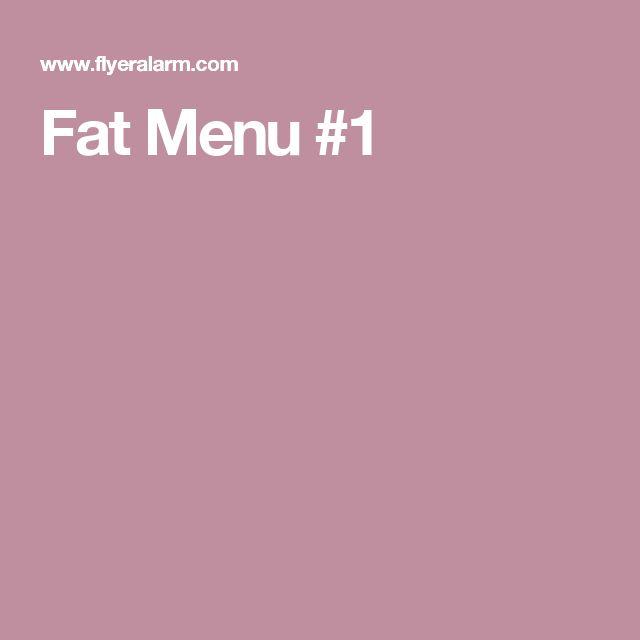 Fat Menu #1