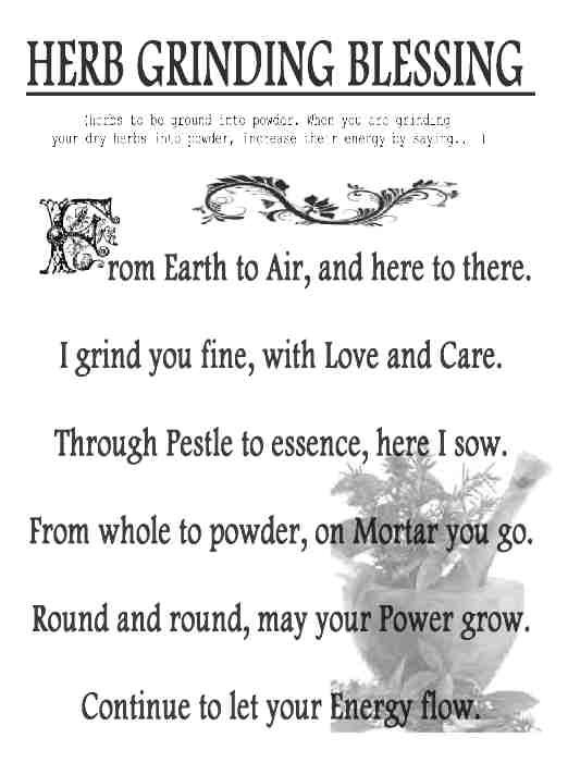 Recite while grinding your herbs for ritual work to increase their energy ...