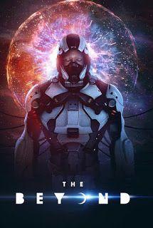 مشاهدة فيلم الرعب والخيال العلمي الرهيب The Beyond 2018 مترجم بجودة 720p WEB-DL مشاهدة مباشرة اون لاين