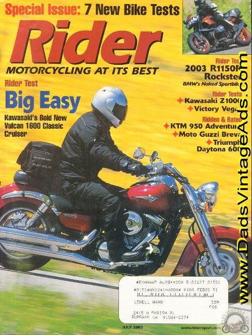 Rider Tests: Kawasaki Vulcan 1600 Classic Cruiser - Big Easy, 2004 BMW R1150R Rockster, 2003 Victory Vegas; Riding the Lewis and Clark Trail; Ridden & Rated: KTM 950 Adventure, Moto Guzzi Breva, Triumph Daytona 600; Motorcycle Collector - Harley-Davidson XLCR - The Motor Company's first cafe ra