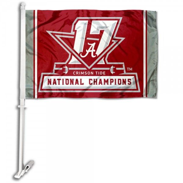 Alabama Crimson Tide 2017 National Champs Car Flag Measures 12x15 Inches Is Constructed Of Sturdy 2 Ply Polyester And Has National Champs Banner Crimson Tide