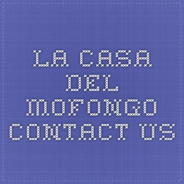 La Casa del Mofongo - Contact Us