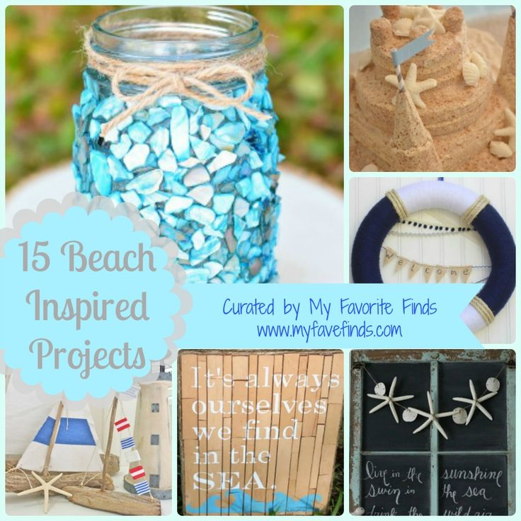 15 Beach Inspired Projects From A Curated Collection My Favorite Finds