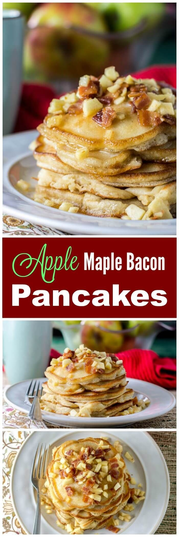 Apple Maple Bacon Pancakes combine apples, bacon, pancakes and maple syrup for an incredibly delicious breakfast that is perfect for a Fall weekend.