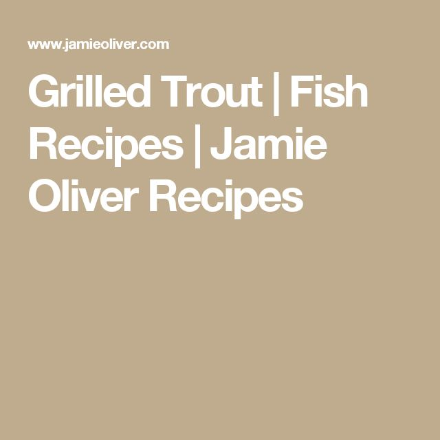 Grilled Trout   Fish Recipes   Jamie Oliver Recipes