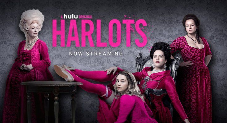 A Hulu Original Series Harlots 2018 Best Tv Show Streaming