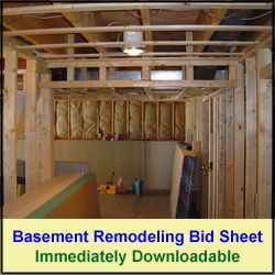 This Basement Remodeling Bid Sheet will save you time, money and hassles with your basement remodeling project.