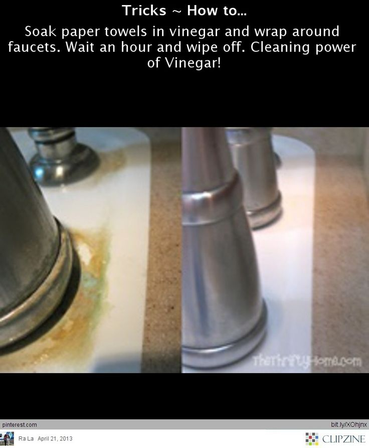 clean around faucets with vinegar - will have to try this