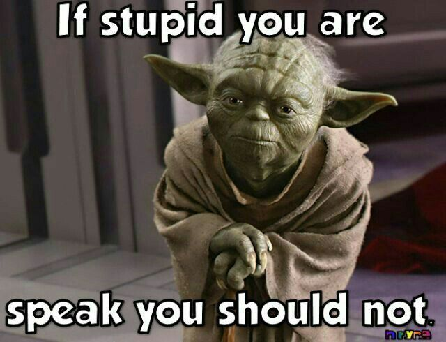 Pin By Lillian Tennis On Star Wars In 2020 Yoda Quotes Star Wars Humor Tumblr Funny