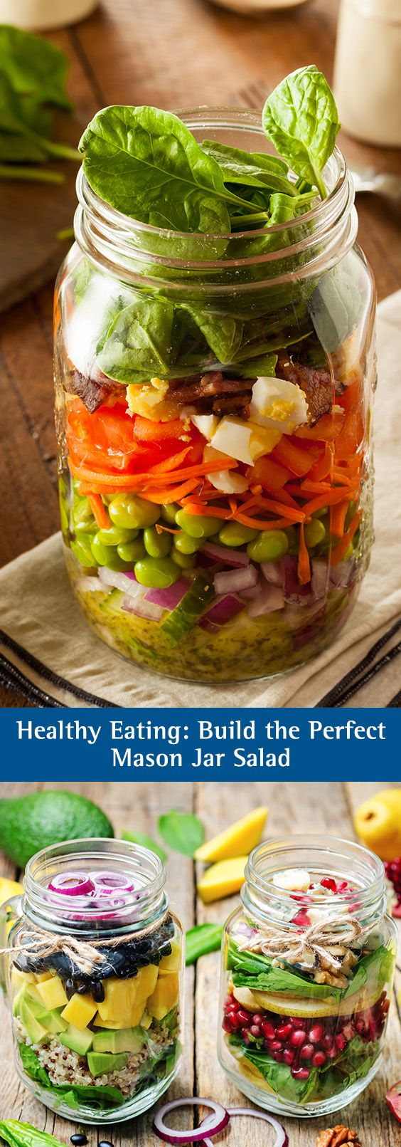 Healthy Eating: Build the Perfect Mason Jar Salad. Healthy salad recipe, easy to make, quick recipe.