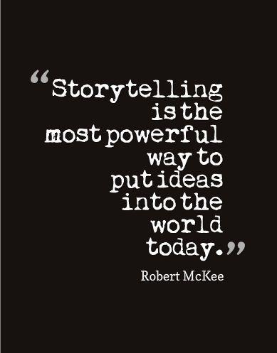 Storytelling Quotes Classy 53 Best Storytelling Quotes Images On Pinterest  Storytelling