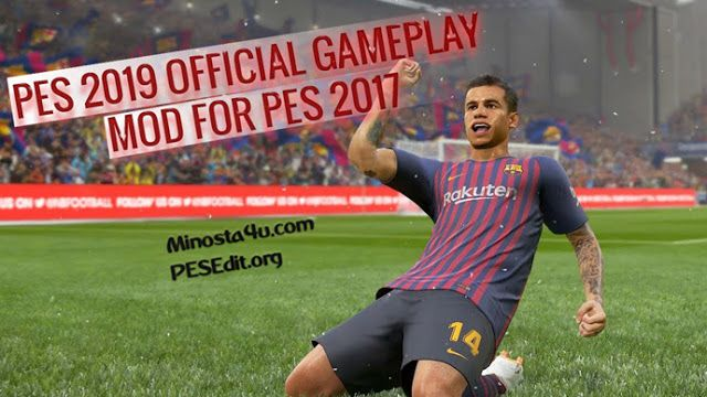 Change PES 2017 Gameplay To PES 2019 Gameplay HOW TO INSTALL