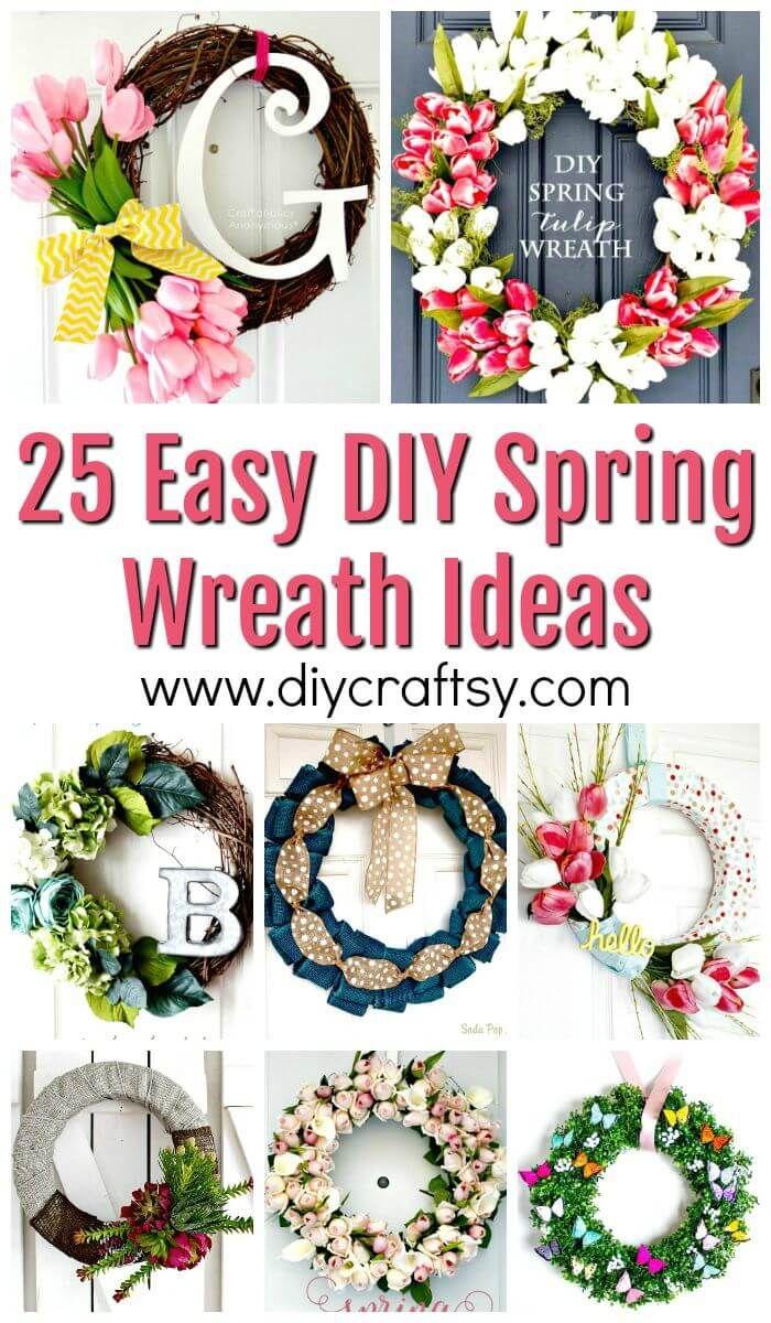25 Easy Diy Spring Wreath Ideas Diy Wreaths Diy Crafts Diy