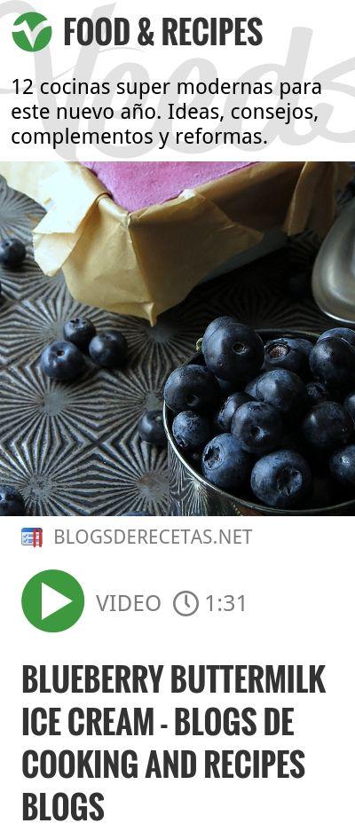 Blueberry Buttermilk Ice Cream - blogs de cooking and recipes blogs   http://veeds.com/i/6w1rbfln8grr9RJg/jummy/