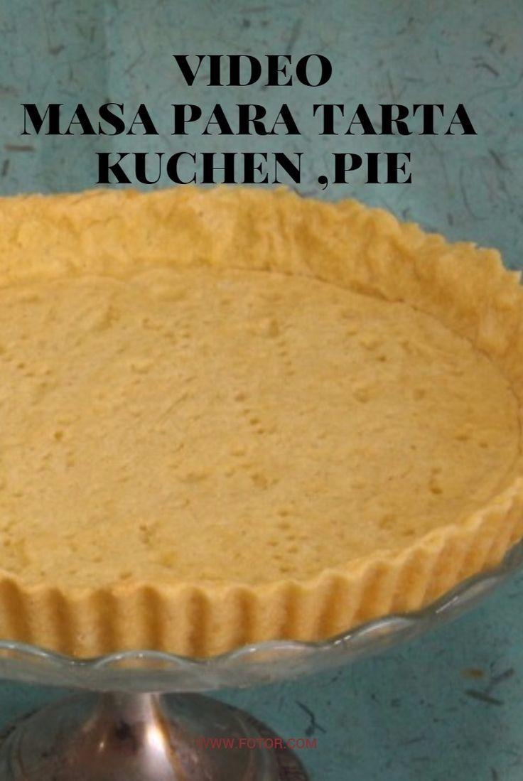 Vídeo de como hacer una masa para tartas .kuchen o pie