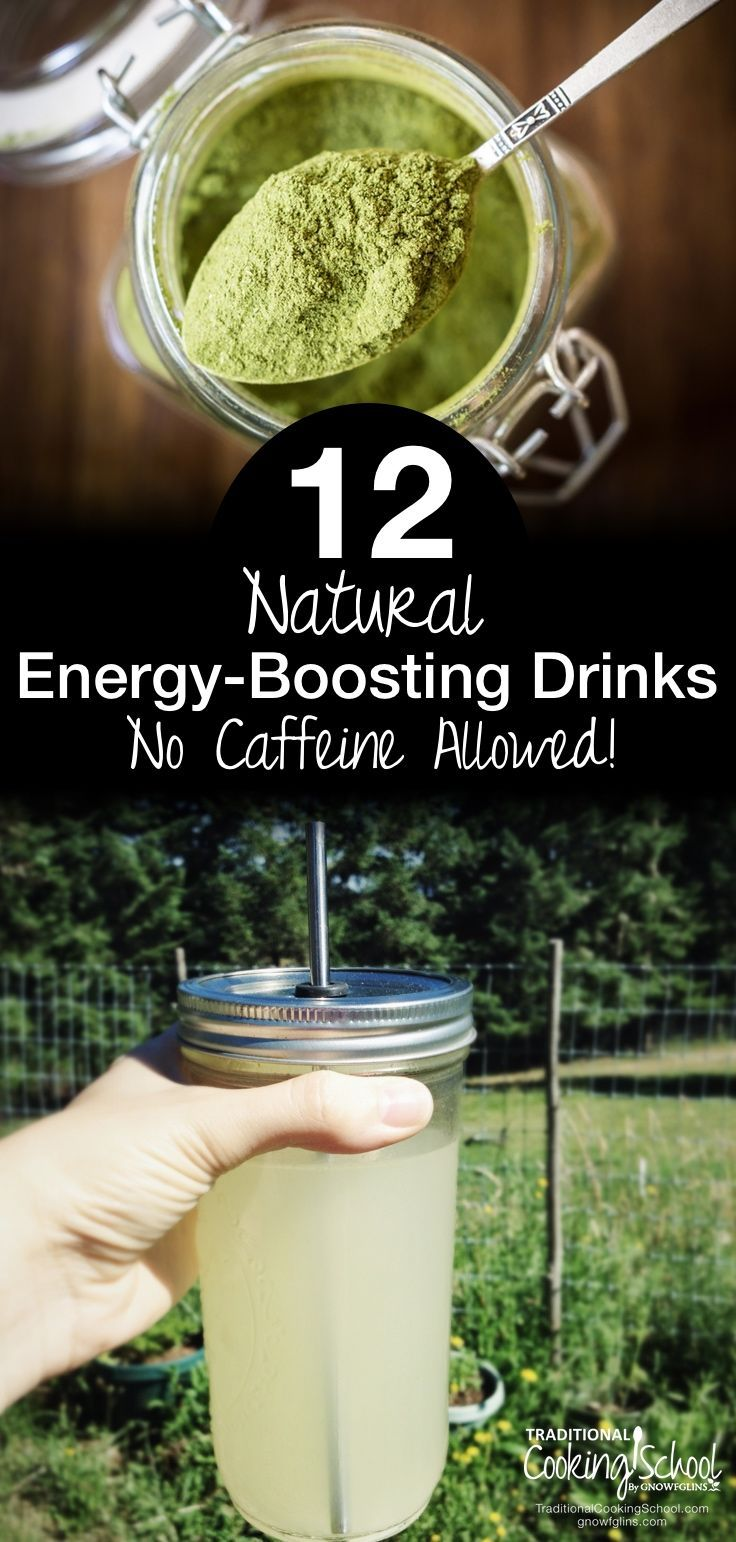 12 Natural Energy-Boosting Drinks -- No Caffeine Allowed! | The caffeine boost doesn't come without its share of problems, including stomach irritation, anxiety, heart palpitations, & insomnia. What if we give up the fleeting, artificial energy from coffee & energy drinks & choose REAL energy instead? How about 12 naturally energizing, caffeine-free drinks that won't wreck your health or your sleep? | TraditionalCookingSchool.com