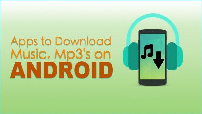10+ Free Music Downloader apps for Android – Free Mp3 Songs Download