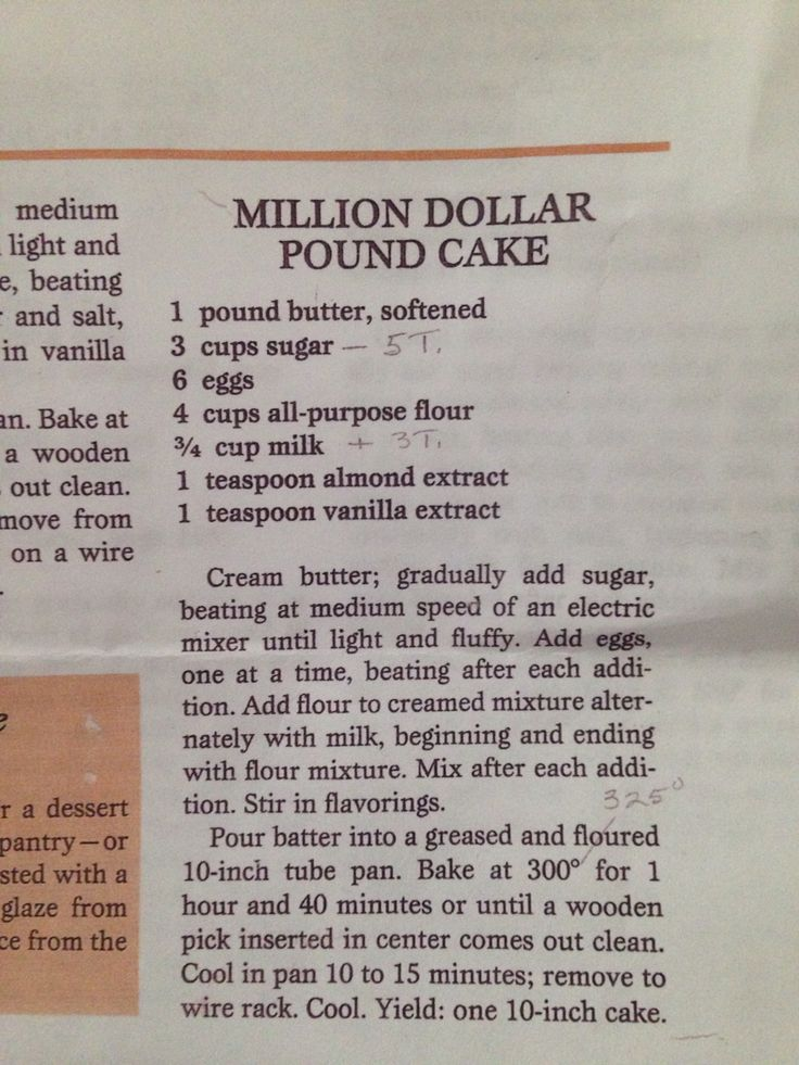 Southern Living Million Dollar Pound Cake (substitute an extra tsp of vanilla for almond extract).  Hand written notations are for high altitude cooking.