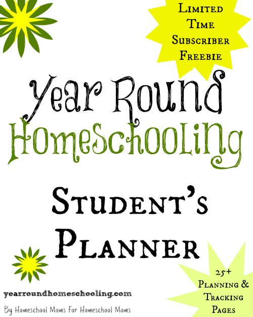 Limited Time Exclusive Freebie! Year Round Homeschooling Student's Planner