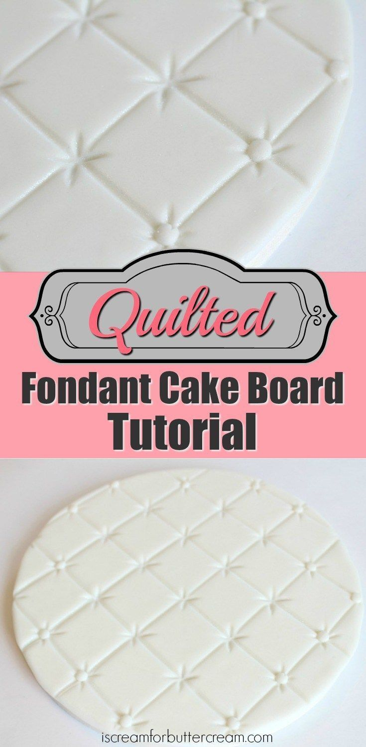 Lots of tips for covering cake boards including this Quilted Fondant Cake Board Tutorial. #tipsfordecoration