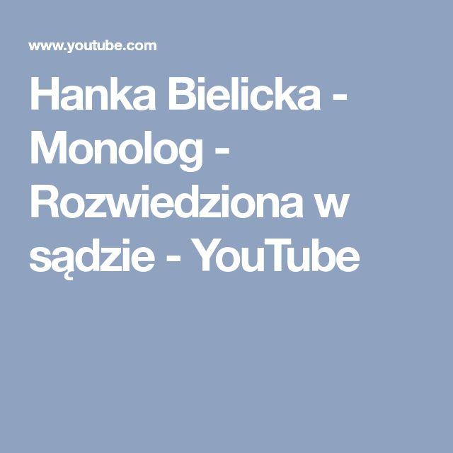 Hanka Bielicka - Monolog - Rozwiedziona w sądzie - YouTube