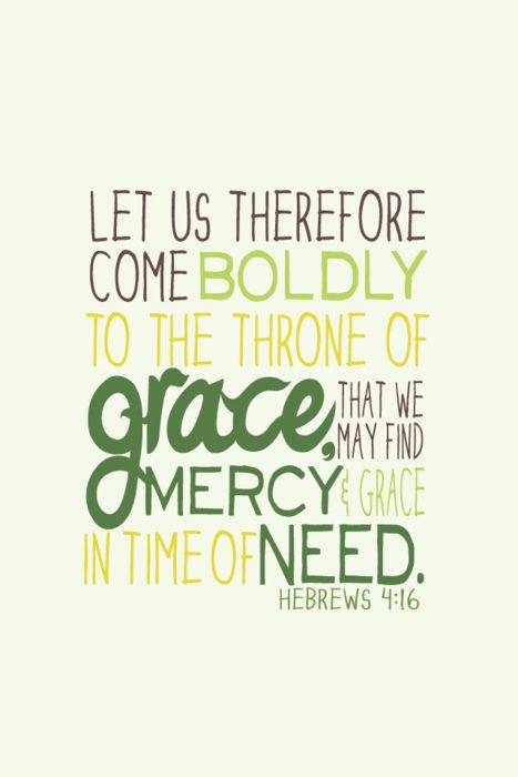 Mercy & Grace: Inspiration, Quotes, Faith, Finding Mercy, Scriptures, Bible Verses, Hebrew 4 16, God Grace, Hebrew 416