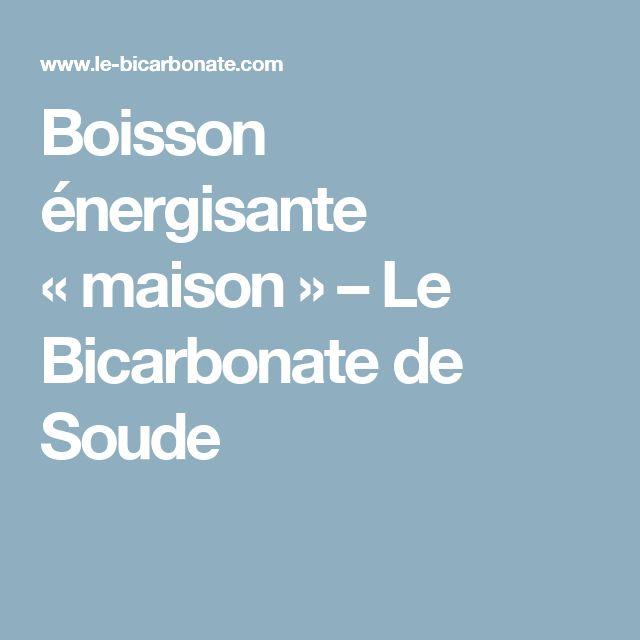Boisson énergisante «maison» – Le Bicarbonate de Soude