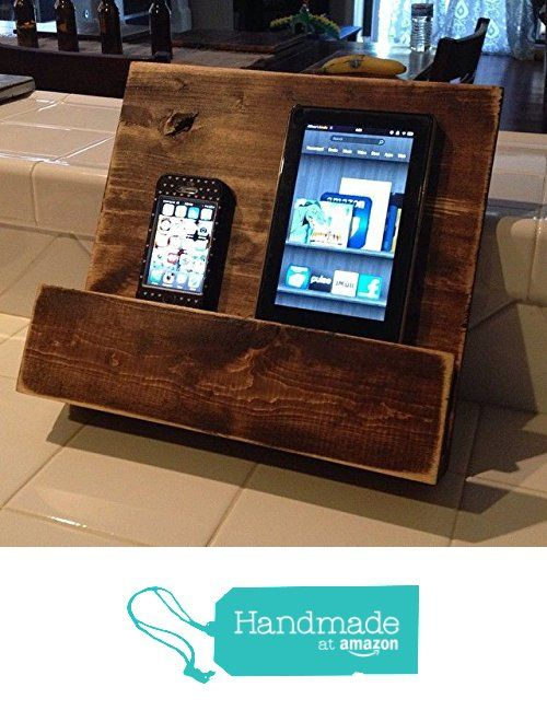 Rustic Cell Phone and Tablet Stand from Time Honored ...