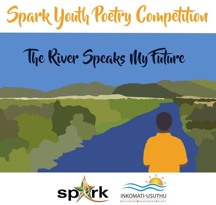 The river speaks my future  Spark and the Mpumalanga Department of Education are hosting a Youth Poetry Competition.  Grade 8 to 11 learners from secondary schools across Mpumalanga are currently playing with words to convey the enormous importance of water in our lives the looming danger of water insecurity and how to offer solutions.  The theme of the competition is The/This river speaks my future. The winning poems will be announced a week before Spark Festival in March 2018 and the poets…