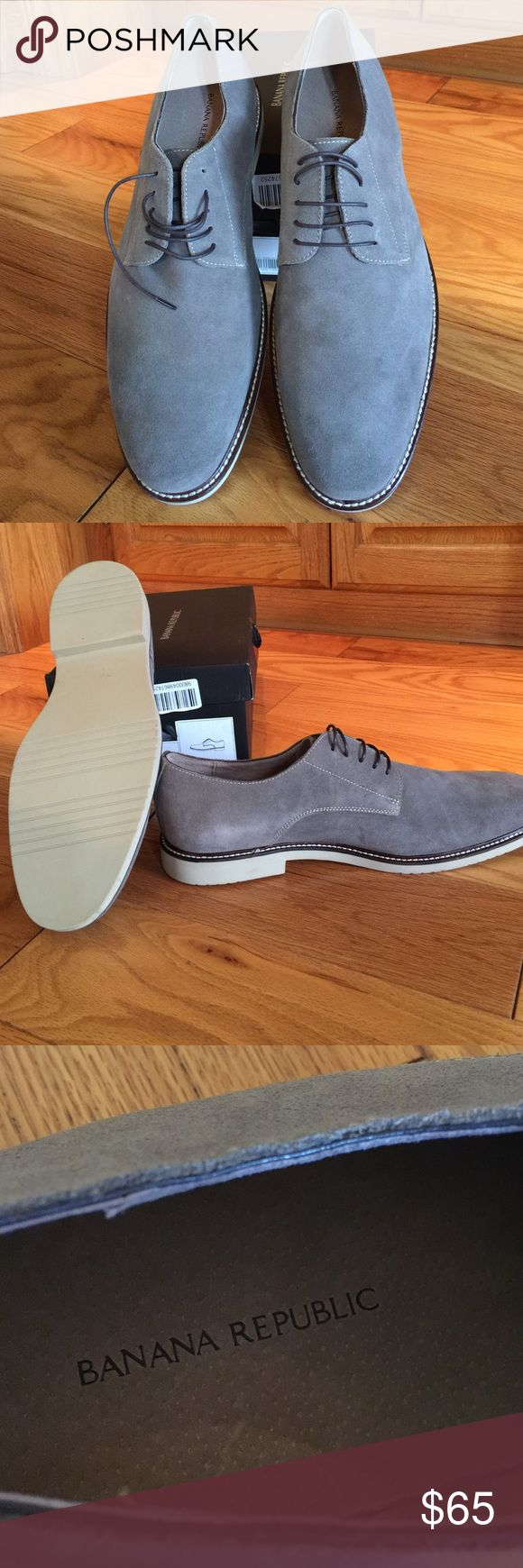 Men's Suede Dress Shoes by Banana Republic NEVER WORN!!!  Have original box.  It is grey suede leather. Has an extra pair of shoe laces.  Outer sole is man made material. Awesome shoes for FALL!!! Banana Republic Shoes Oxfords & Derbys