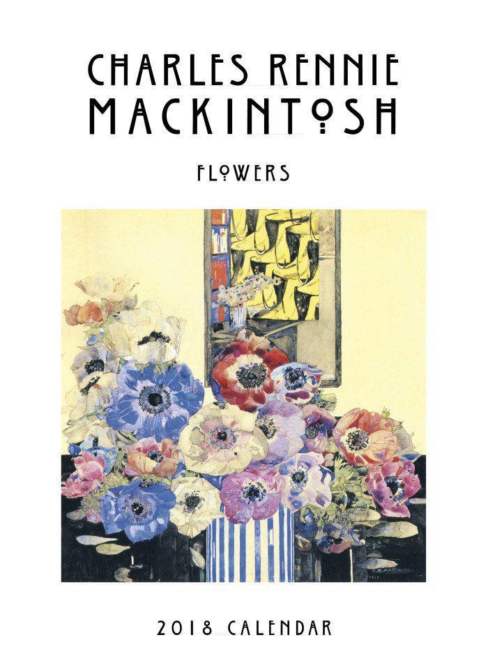 Charles Rennie Mackintosh Flowers Calendar 2018
