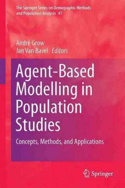 Agent-based Modelling in Population Studies: Concepts, Methods, and Applications