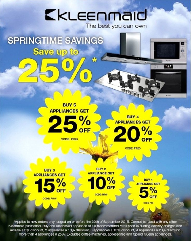 Kleenmaid - the more you buy the more you SAVE - up to 25% on all appliances!