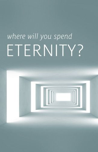 Where Will You Spend Eternity? | Tracts | Crossway