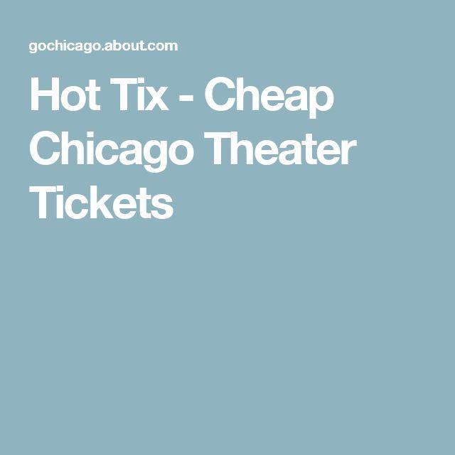 Hot Tix - Cheap Chicago Theater Tickets