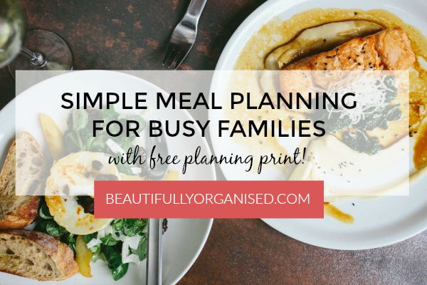 Beautifully Organised: Simple Meal Planning - your free print