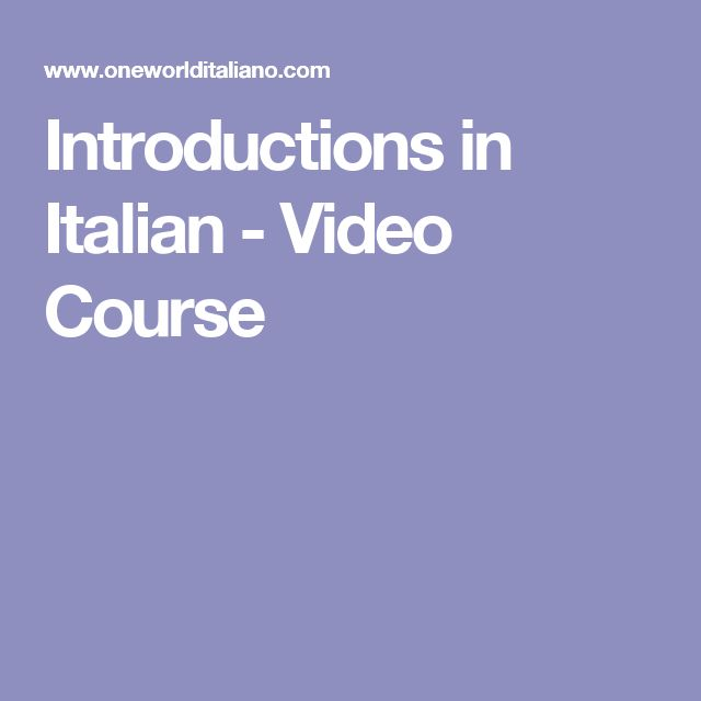 Introductions in Italian - Video Course