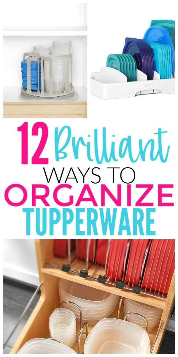 12 Ways To Organize Food Storage Containers Organization Obsessed Food Storage Containers Organization Tupperware Organizing Tupperware Storage