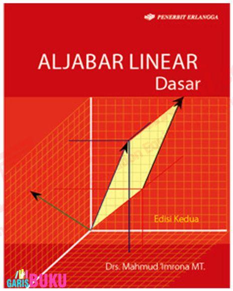ALJABAR LINEAR DASAR – edisi2 | http://garisbuku.com/shop/aljabar-linear-dasar-edisi2/