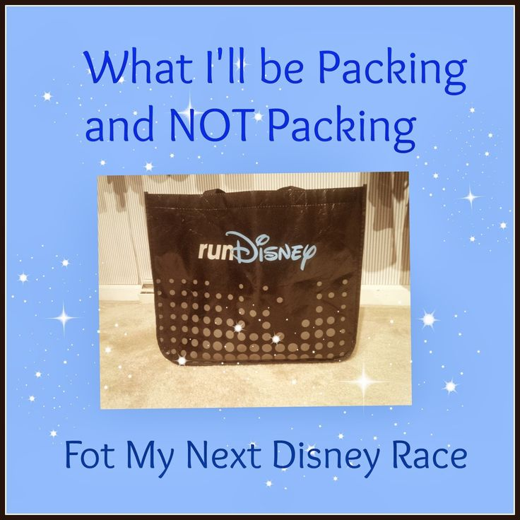 What I'm Packing and NOT packing for the next  Disney Race, Run Disney, Princess Half Marathon