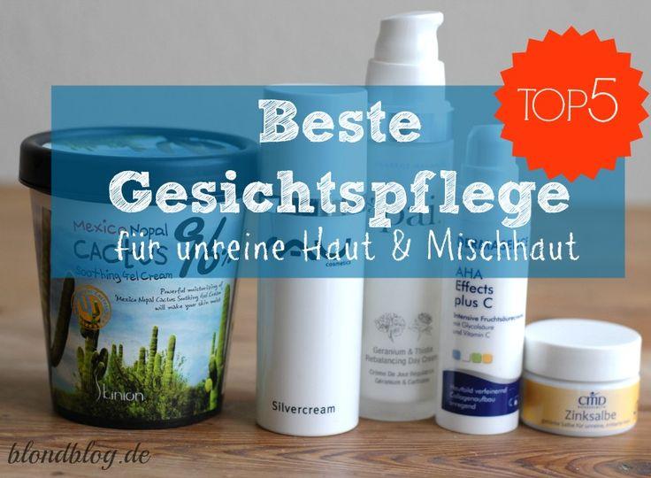 Beste Gesichtscreme für unreine Haut ✅ & Mischhaut ✅ Gegen verstopfte Poren, Mitesser, Pickel & ausgetrocknete Haut ✅ Sanft + effektiv: Meine Top 5 Cremes✅