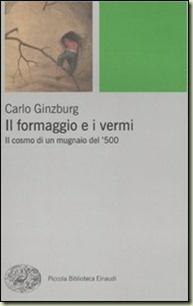 Carlo Ginzburg, Il formaggio e i vermi