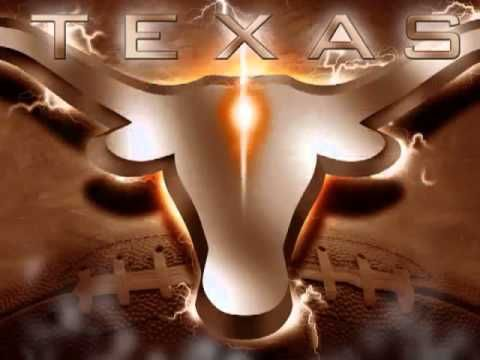 TEXAS FIGHT   University of Texas Fight Song