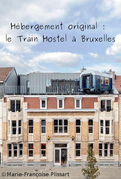Présentation d'un super hôtel thématique à Bruxelles : le train Hostel. Kid-friendly, confortable et avec une déco pour voyageurs