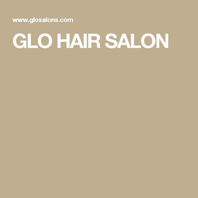 GLO HAIR SALON