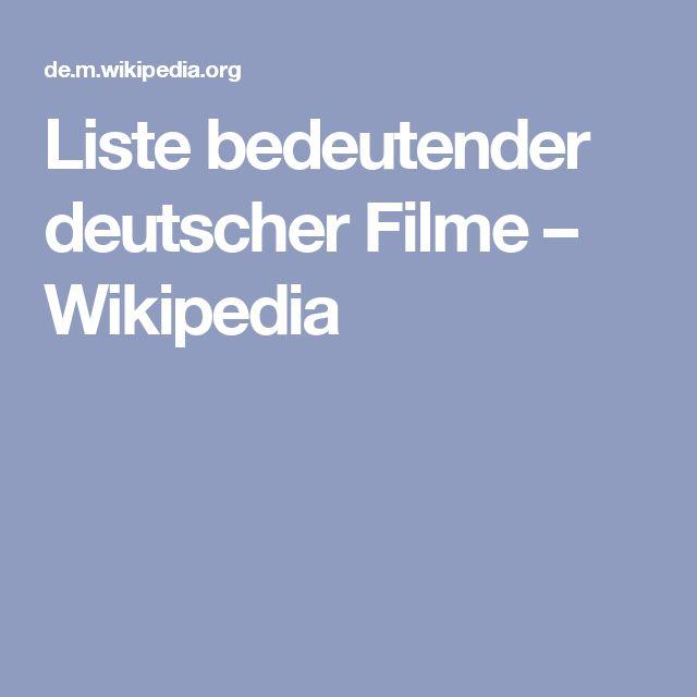 Liste bedeutender deutscher Filme – Wikipedia