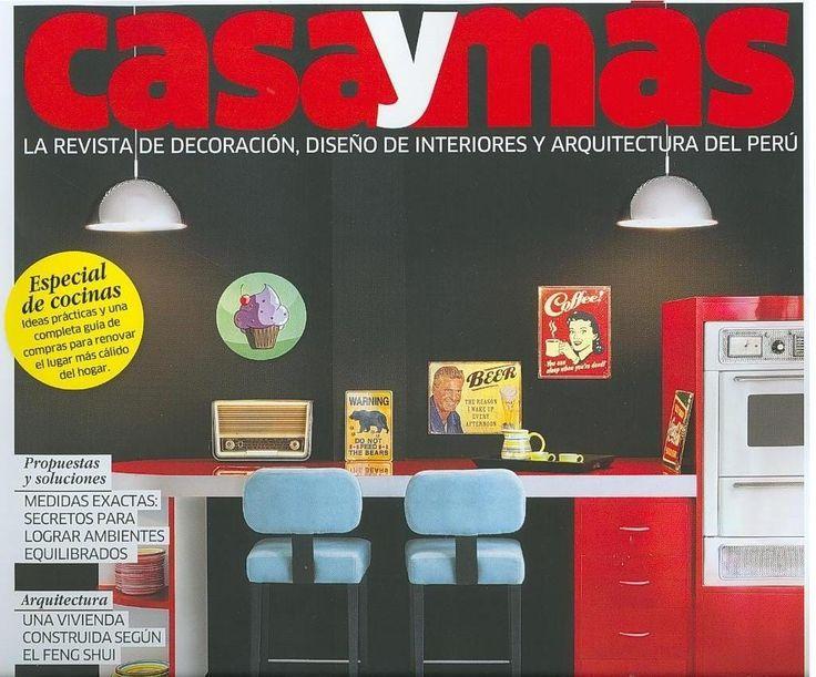 ARQUITECTURA (Casa y más : la revista de decoración, diseño de interiores y arquitectura del Perú : n° 39, julio / 2013)