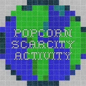 Popcorn Scarcity Activity