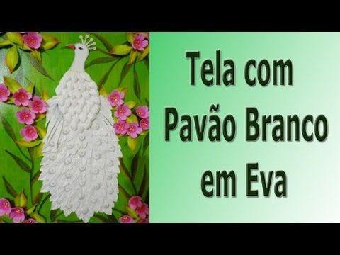 TELA COM PAVÃO BRANCO EM EVA -  PASSO A PASSO