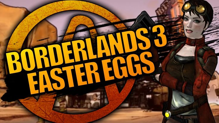 Borderlands 3 Easter Eggs Reveal Details for the Next Game